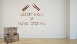 Sticker Laundry today or naked tomorrow | Rosami