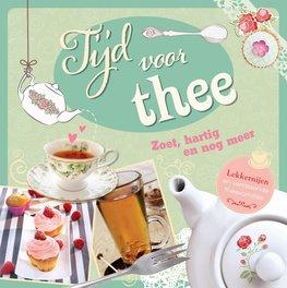 Tijd voor thee - Zoet, hartig en nog meer
