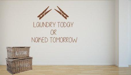 Sticker Laundry today or naked tomorrow | Rosami