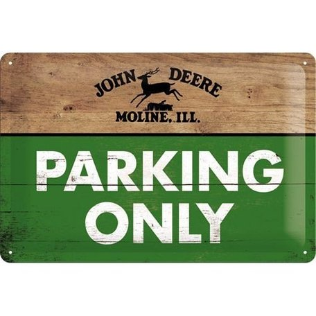 Wandbord metaal John Deere - Parking only   Nostalgic Art
